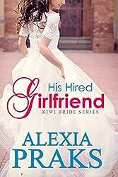 Kiwi Bride 1: His Hired Girlfriend (Kiwi Bride Series) (English Edition)