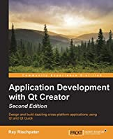 Application Development with Qt Creator, 2nd Edition Front Cover