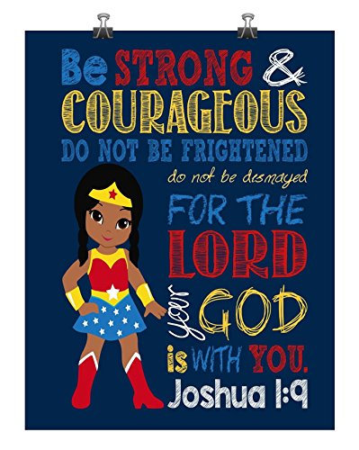 African American Wonder Woman Christian Superhero Nursery Decor Wall Art Print - Be Strong & Courageous Joshua 1:9 Bible Verse - Multiple Sizes