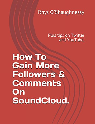 How To Gain More Followers & Comments On SoundCloud.