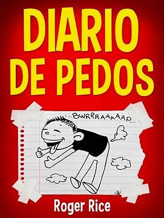 Diario de Pedos: Meteduras de Pata y Otras Situaciones ...