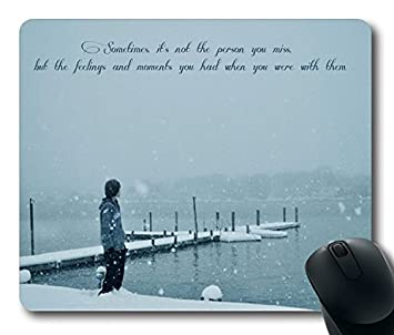 Mouse pad with Missing Someone Beautiful Sad Quotes Images