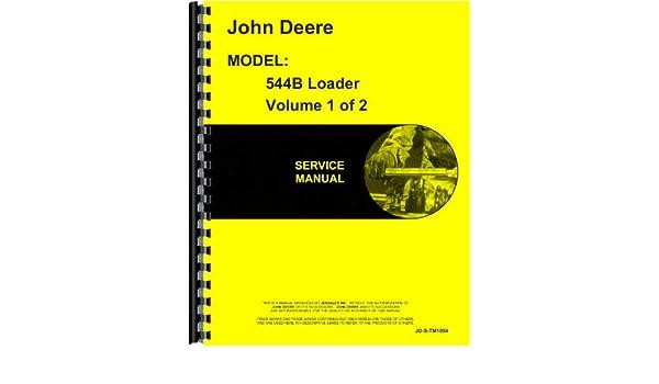 amazon com john deere 544b wheel loader service manual home rh amazon com John Deere 544B Transmission 1979 John Deere 544B Loader Forks