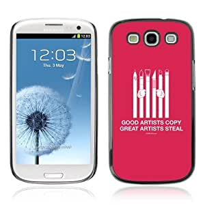 YOYOSHOP [Funny Message For Artists] Samsung Galaxy S3 Case by Maris's Diary