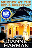 Murder at The Bed and Breakfast (Liz Lucas Cozy Mystery)