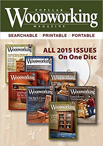 Popular Woodworking Magazine 2015 Collection Popular Woodworking