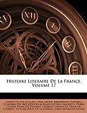 Histoire Literaire de la France, Joseph Victor Le Clerc and Paul Meyer, 1144079675