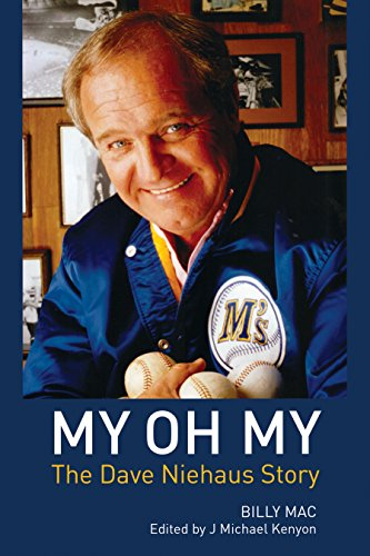 My Oh My: The Dave Niehaus Story cover