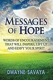 Messages of Hope, Dwayne Savaya, 1491018356