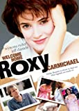 Welcome Home Roxy Carmichael poster thumbnail
