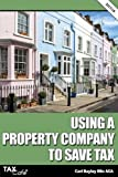 Using a Property Company to Save Tax 2017/18