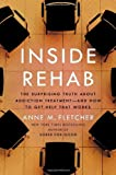 Inside Rehab, Anne M. Fletcher, 0670025224