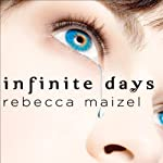 Infinite Days: A Vampire Queen Novel | Rebecca Maizel