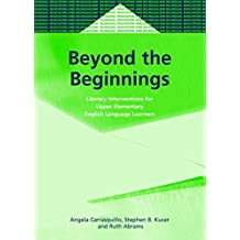 Beyond the Beginnings: Literacy Interventions for Upper Elementary English Language Learners