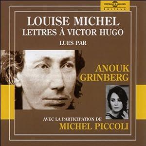 Louise Michel - Lettres à Victor Hugo | Livre audio