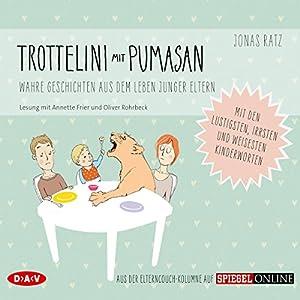 Trottelini mit Pumasan Hörbuch