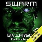 Swarm: Star Force, Book 1 Audiobook by B. V. Larson Narrated by Mark Boyett