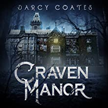 Craven Manor Audiobook by Darcy Coates Narrated by Will Damron
