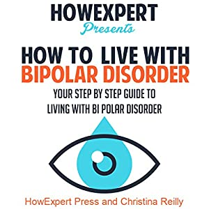 How to Live with Bipolar Disorder Audiobook