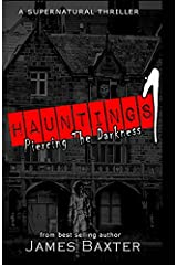 Hauntings 1: Piercing the Darkness Paperback