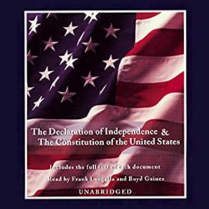 The Declaration of Independence and the Constitution of the United States Audiobook