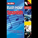 Rush Hour Spanish Audiobook by Howard Beckerman Narrated by Howard Beckerman