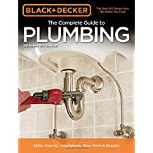 Black & Decker The Complete Guide to Plumbing, 6th edition