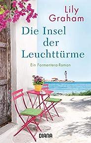 Die Insel der Leuchttürme: Roman (German Edition)
