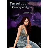Coming of Age (Tamarei Book 1)