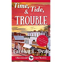 TIME, TIDE, and TROUBLE: A Ravenwood Cove Cozy Mystery