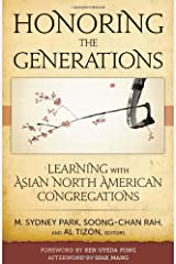 Honoring the Generations: Learning with Asian North American Congregations Paperback