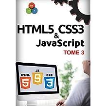 HTML5, CSS3, JavaScript Tome 3