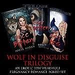 Wolf in Disguise Trilogy: An Erotic BBW Werewolf Pregnancy Romance Boxed Set | Jodie Sloan