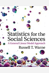 Statistics for the Social Sciences: A General Linear Model Approach Kindle Edition
