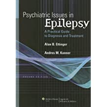 Psychiatric Issues in Epilepsy: A Practical Guide to Diagnosis and Treatment