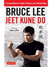 Bruce Lee Jeet Kune Do: Bruce Lee's Commentaries on the Martial Way (Bruce Lee Library Book 3)