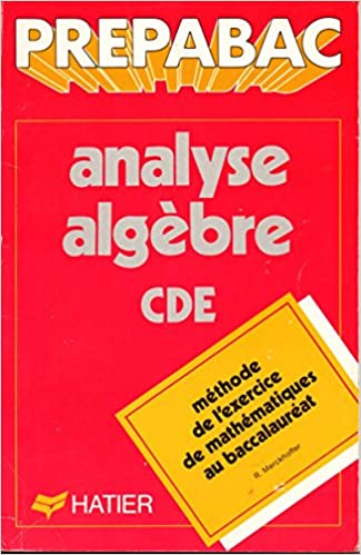 Téléchargement Analyse-algèbre : C, D et E pdf ebook