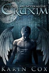 Cruxim: You Are Never Alone (Dark Guardians Fantasy Series Book 1)