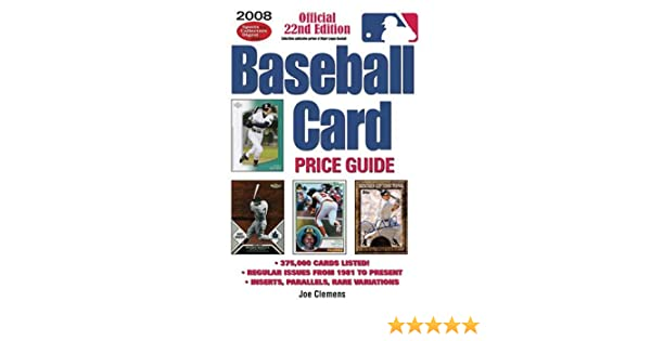 2008 Baseball Card Price Guide Joe Clemens Amazoncom Books