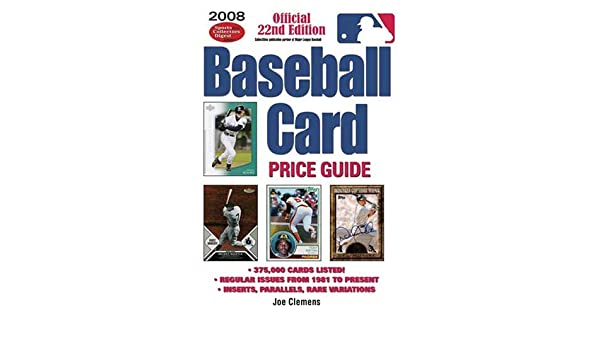 2008 Baseball Card Price Guide Joe Clemens 9780896896185 Books