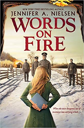 Words on Fire: Jennifer A Nielsen: 9781338275476: Books