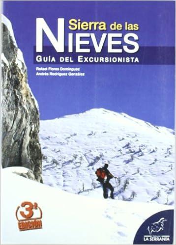 Sierra de las Nieves: Guía del excursionista (Serie guías)