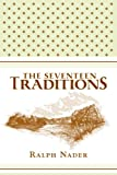 The Seventeen Traditions, Ralph Nader, 0061238279