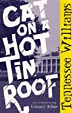 Cat on a Hot Tin Roof [Paperback]