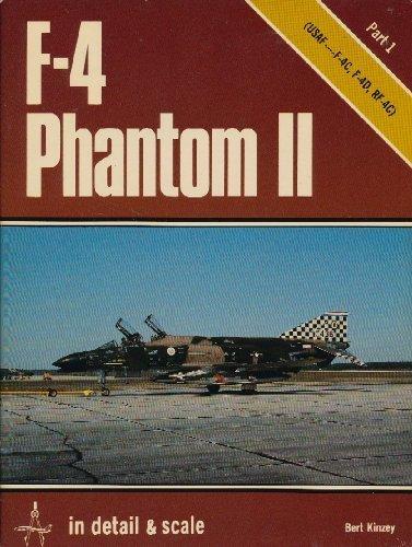 F-4 Phantom II in Detail & Scale, Part 2: USAF F-4E & F-4G (D&S, Vol. 7) ()