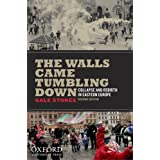 The Walls Came Tumbling Down: Collapse and Rebirth in Eastern Europe