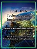 IPv4  IPv6 Technology and Implementation