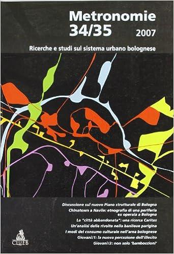 016082d27dd20 Ebooks gratuits télécharger kindle pc Metronomie. Ricerche e studi sul  sistema urbano bolognese vol.