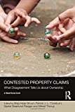 Contested Property Claims: What Disagreement Tells Us About Ownership