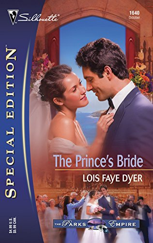 The Prince's Bride (The Parks Empire) (Silhouette Special Edition, No 1640) ()